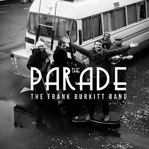 the frank burkitt band - the parade ep